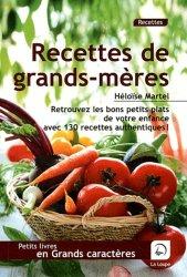 Recettes de grands-mères [EDITION EN GROS CARACTERES